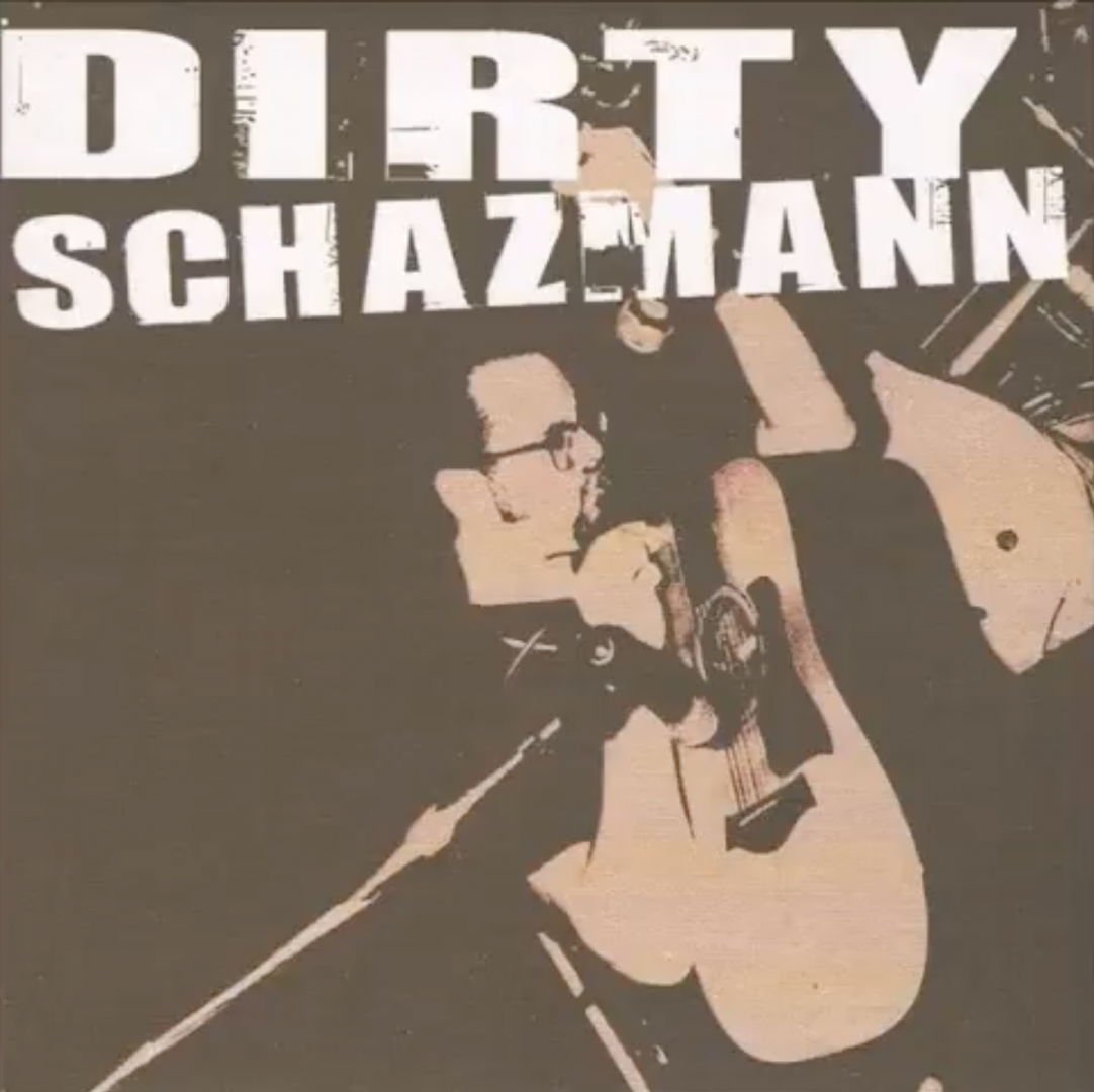 Dirty Schazmann - Dirty Schazmann - Punch Records