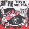 Safety Pins - Toxic Squeak - Punch Records