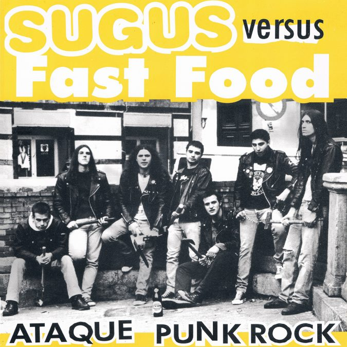 Sugus versus Fast Food - Ataque Punk Rock (Punch Records)